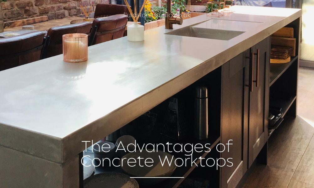 The Advantages of Concrete Worktops